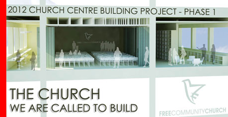 THE CHURCH WE ARE CALLED TO BUILD – Free Community Church