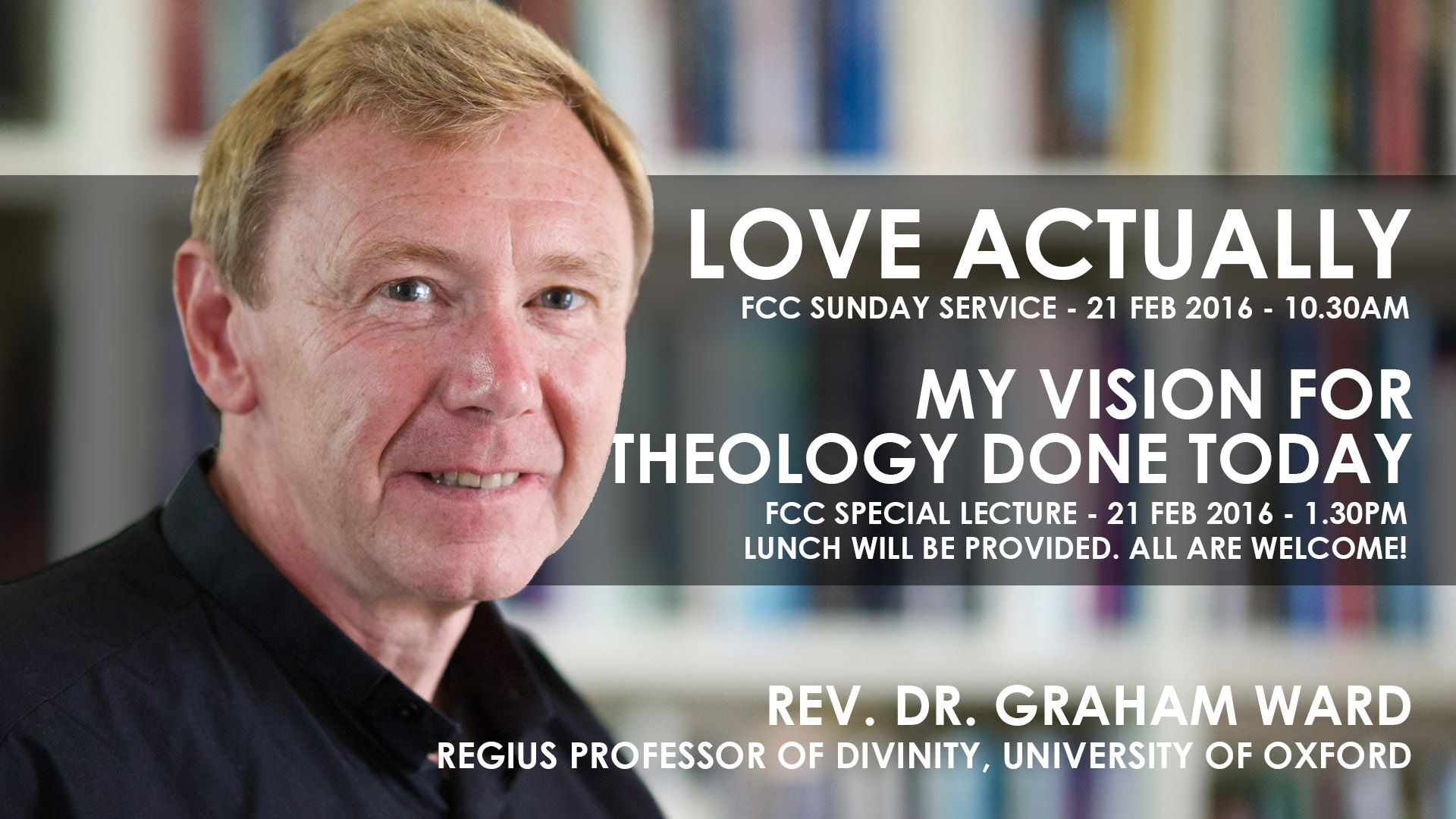 Sunday Service With Rev Dr Graham Ward Love Actually